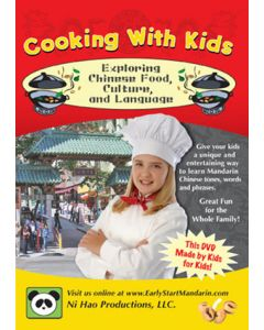Cooking with Kids: Exploring Chinese Food, Culture, and Language