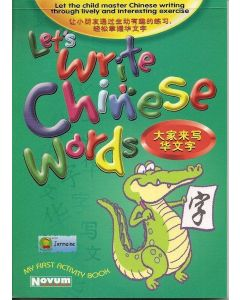 Let's Write Chinese Words 大家来写华文字