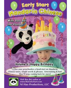Early Start Mandarin Chinese with Bao Bei the Panda - Vol 6 (Happy Birthday)